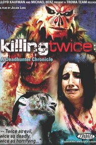 Killing Twice: A Deadhunter Chronicle