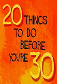 20 Things to Do Before You're 30