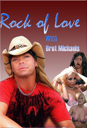 Rock of Love with Bret Michaels