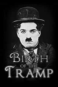 Birth of the Tramp