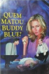 Who Killed Buddy Blue?