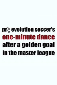 Pre Evolution Soccer's One-Minute Dance After a Golden Goal in the Master League