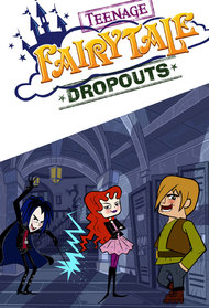 Teenage Fairytale Dropouts