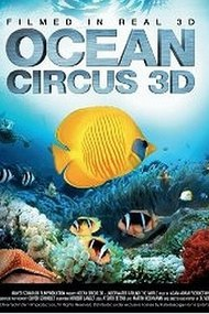Ocean Circus 3D - Underwater Around the World