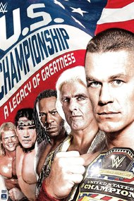 WWE: The U.S. Championship: A Legacy of Greatness