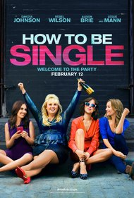 How to Be Single Full Movie 2016