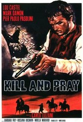 Kill and Pray