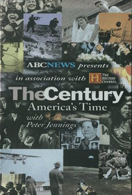 The Century: America's Time