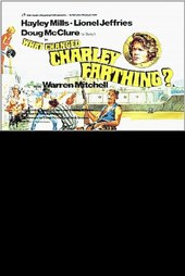 What Changed Charley Farthing?
