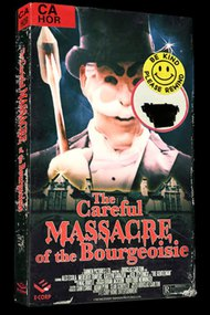The Careful Massacre of the Bourgeoisie