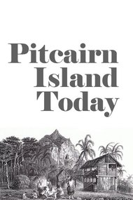 Pitcairn Island Today