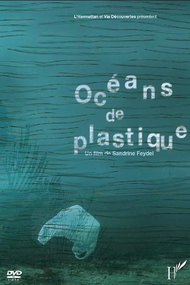 The Mermaids' Tears: Oceans of Plastic