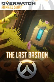 Overwatch Animated Short: The Last Bastion