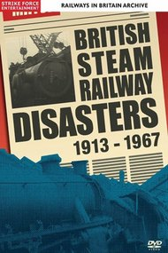 British Steam Railway Disasters 1913-1967