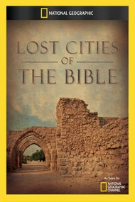 Lost Cities Of The Bible
