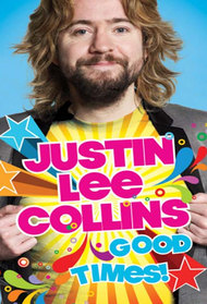 Justin Lee Collins Good Times