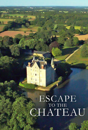 Escape to the Chateau