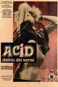 Acid Delirium of the Senses