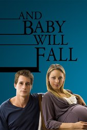 And Baby Will Fall