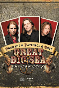 Courage & Patience & Grit: Great Big Sea in Concert