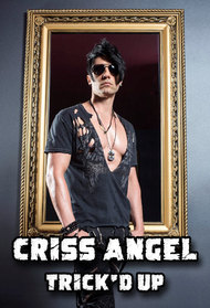 Criss Angel Trick'd Up