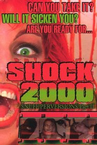 Shock 2000: Snuff Perversions Part II