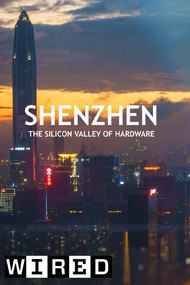 Shenzhen: The Silicon Valley of Hardware