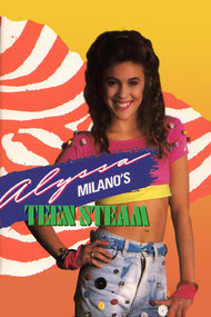Alyssa Milano's Teen Steam