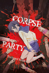 Corpse Party: Tortured Souls - Bougyaku Sareta Tamashii no Jukyou