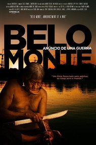 Belo Monte: Announcement of a War