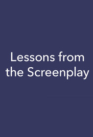 Lessons from the Screenplay