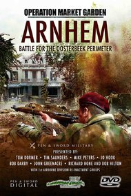 Operation Market Garden: Arnhem - Battle for the Oosterbeek Perimeter
