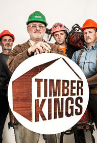 timber kings tv series 2014 2017. Black Bedroom Furniture Sets. Home Design Ideas