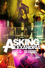 Asking Alexandria: Through Sin + Self Destruction