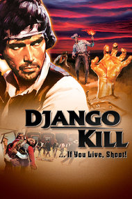 Django Kill... If You Live, Shoot!
