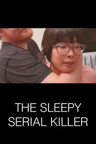 The Sleepy Serial Killer