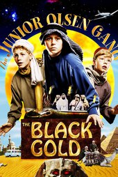 The Junior Olsen Gang and the Black Gold