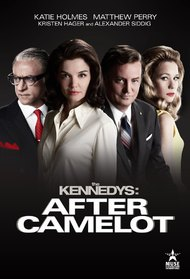 The Kennedys – After Camelot