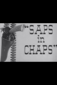Saps in Chaps