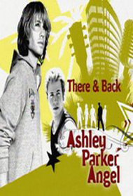 There & Back: Ashley Parker Angel