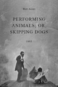 Performing Animals; or, Skipping Dogs