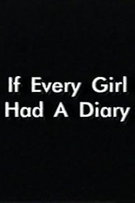 If Every Girl Had A Diary