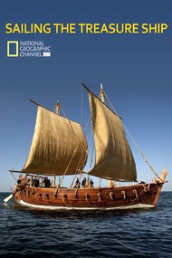 National Geographic: Sailing the Treasure Ship