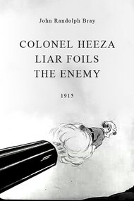 Colonel Heeza Liar Foils the Enemy