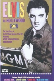Elvis Presley: Elvis in Hollywood