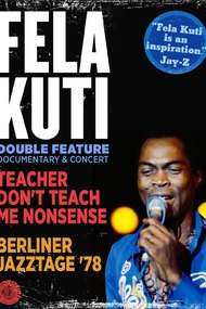 Fela Kuti: Teacher Don't Teach Me Nonsense