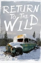 Return to the Wild: The Chris McCandless Story