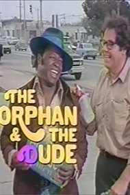 The Orphan and the Dude