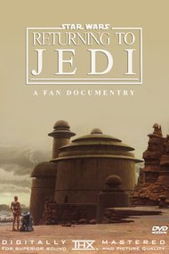 Returning to Jedi: A Filmumentary