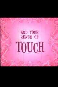 You and Your Sense of Touch